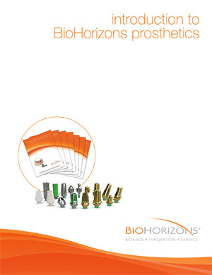 Why choose BioHorizons prosthetics