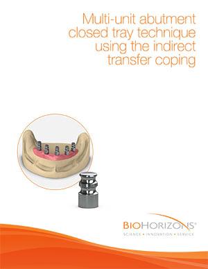 Mehrgliedriges Abutmentsystem, geschlossene Löffeltechnik mit indirekter Abformkappe