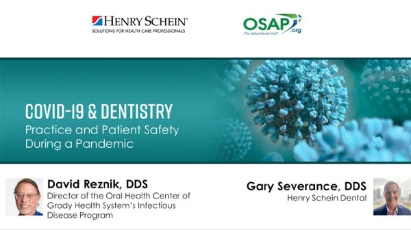 COVID-19 & Dentistry: Practice and Patient Safety During a Pandemic